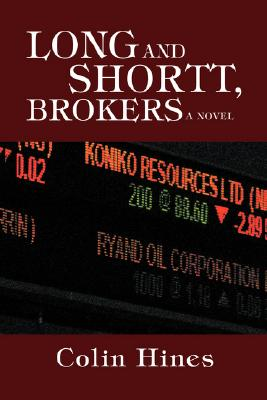 Long and Shortt, Brokers By Hines, Colin
