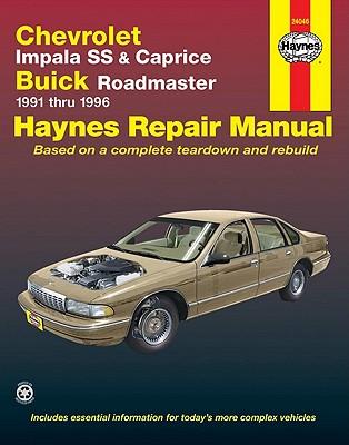 Chevrolet Impala Ss and Caprice, Buick Roadmaster 1991-1996 By Kibler, Jeff/ Haynes, John Harold